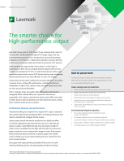 The smarter choice for high-performance output